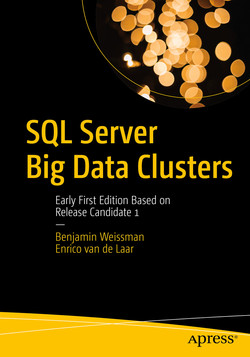 SQL Server Big Data Clusters : Early First Edition Based on Release Candidate 1