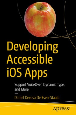 Developing Accessible iOS Apps: Support VoiceOver, Dynamic Type, and More