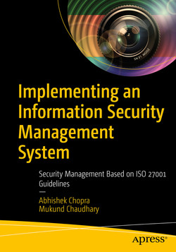 Implementing an Information Security Management System: Security Management Based on ISO 27001 Guidelines