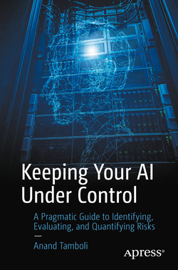 Keeping Your AI Under Control: A Pragmatic Guide to Identifying, Evaluating, and Quantifying Risks