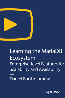 Learning the MariaDB Ecosystem: Enterprise-level Features for Scalability and Availability