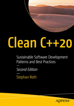 Clean C++20: Sustainable Software Development Patterns and Best Practices