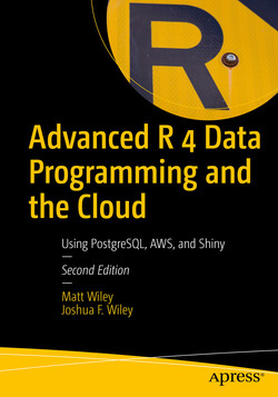Advanced R 4 Data Programming and the Cloud: Using PostgreSQL, AWS, and Shiny