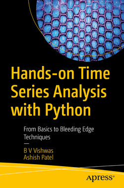 Hands-on Time Series Analysis with Python: From Basics to Bleeding Edge Techniques