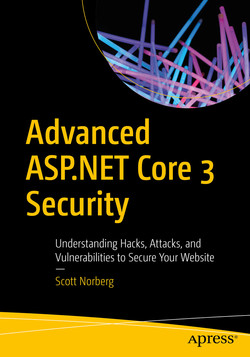 Advanced ASP.NET Core 3 Security : Understanding Hacks, Attacks, and Vulnerabilities to Secure Your Website