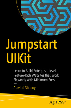 Jumpstart UIKit: Learn to Build Enterprise-Level, Feature-Rich Websites that Work Elegantly with Minimum Fuss