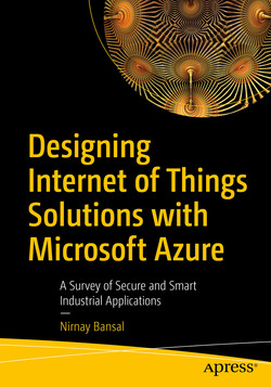 Designing Internet of Things Solutions with Microsoft Azure : A Survey of Secure and Smart Industrial Applications