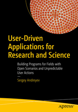 User-Driven Applications for Research and Science: Building Programs for Fields with Open Scenarios and Unpredictable User Actions