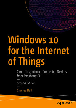 Windows 10 for the Internet of Things: Controlling Internet-Connected Devices from Raspberry Pi