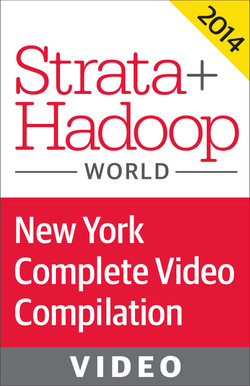 Strata Conference New York + Hadoop World 2014: Video Compilation