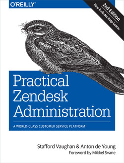 Practical Zendesk Administration, 2nd Edition