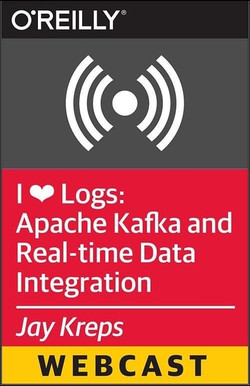 I ❤ Logs: Apache Kafka and Real-time Data Integration