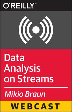 Data Analysis on Streams