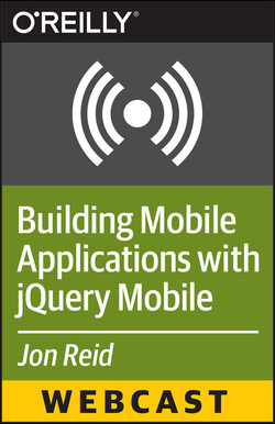 Building Mobile Applications with jQuery Mobile: Tips and Techniques