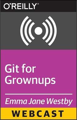 Git for Grown-ups