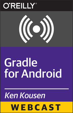 Gradle for Android (Webcast)