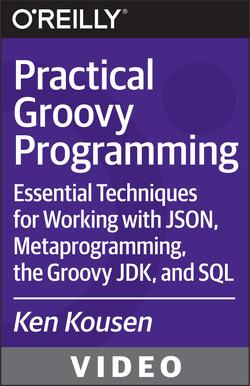 Practical Groovy Programming