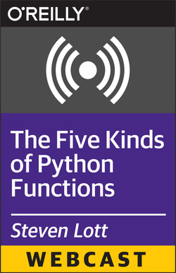 The Five Kinds of Python Functions
