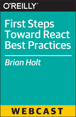 First Steps Toward React Best Practices