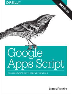 Google Apps Script, 2nd Edition