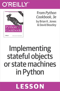 Implementing stateful objects or state machines in Python