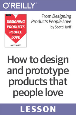 How to design and prototype products that people love