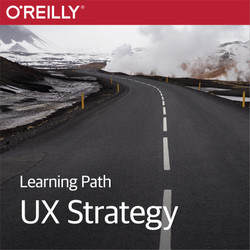 Learning Path: UX Strategy