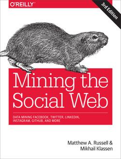 Mining the Social Web, 3rd Edition