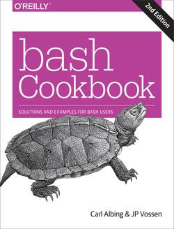 bash Cookbook, 2nd Edition