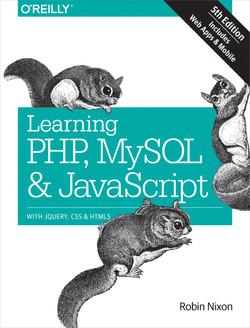 Learning PHP, MySQL & JavaScript, 5th Edition