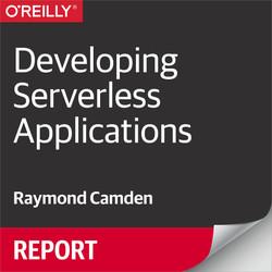 Developing Serverless Applications