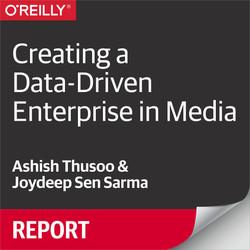 Creating a Data-Driven Enterprise in Media