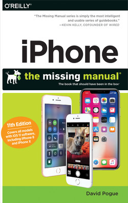 iPhone: The Missing Manual, 11th Edition