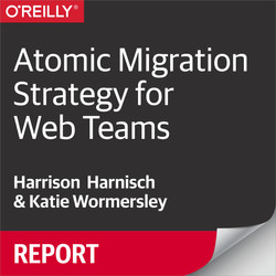 Atomic Migration Strategy for Web Teams