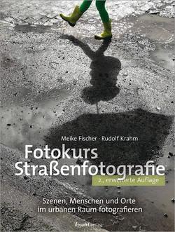 Fotokurs Straßenfotografie, 2nd Edition