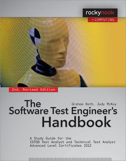 The Software Test Engineer's Handbook, 2nd Edition, 2nd Edition