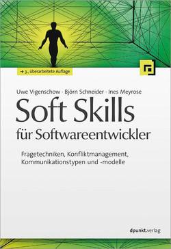 Soft Skills für Softwareentwickler, 3rd Edition