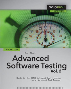 Advanced Software Testing - Vol. 2, 2nd Edition, 2nd Edition
