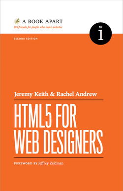 HTML5 for Web Designers, Second Edition, 2nd Edition