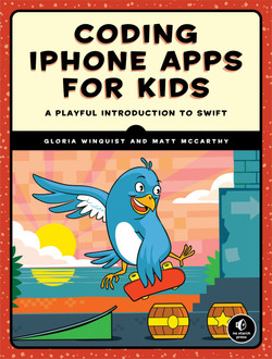 Coding iPhone Apps for Kids, 1st Edition