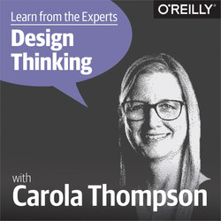 Learn from the Experts about Design Thinking: Carola Thompson