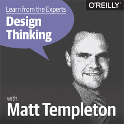 Learn from the Experts about Design Thinking: Matt Templeton