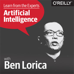 Learn from the Experts about AI: Ben Lorica