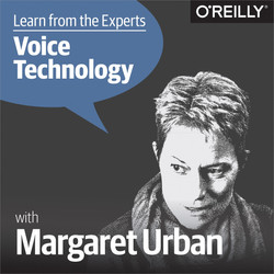 Learn from the Experts about Voice Technology: Margaret Urban