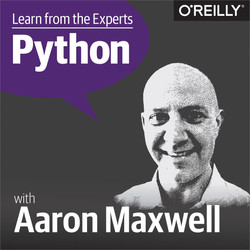 Learn from the Experts about Python: Aaron Maxwell