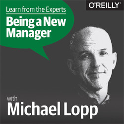 Learn from the Experts about Being a New Manager: Michael Lopp