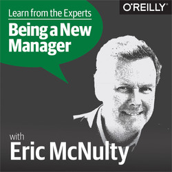 Learn from the Experts about Being a New Manager: Eric McNulty