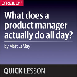 What does a product manager actually do all day?