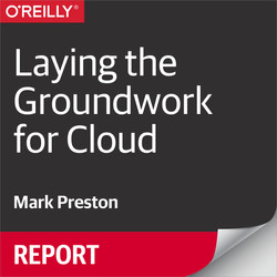 Laying the Groundwork for Cloud