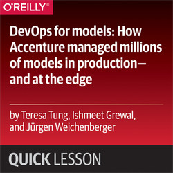DevOps for models: How Accenture managed millions of models in production—and at the edge